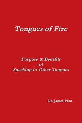 Tongues of Fire   James Fent Book   Buy Now   at Mighty Ape NZ