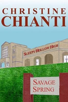 Savage Spring by Christine Chianti