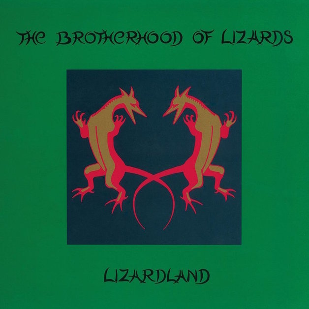 Lizardland: The Complete Works by The Brotherhood of Lizards