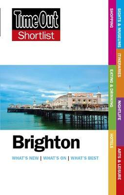 Time Out Brighton Shortlist by Time Out Guides Ltd