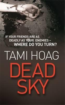 Dead Sky by Tami Hoag