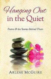 Hanging Out in the Quiet by Arlene McGuire image