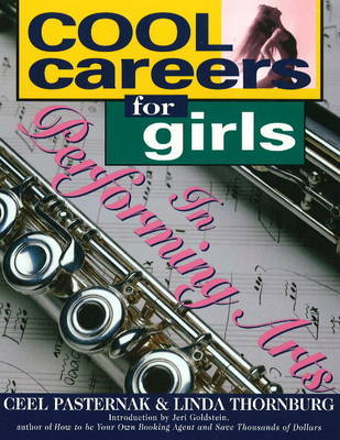 Cool Careers for Girls in Performing Arts by Ceel Pasternak