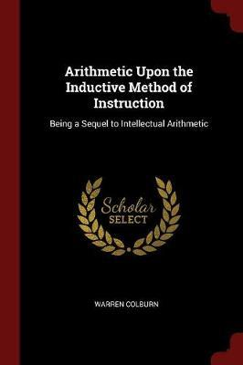 Arithmetic Upon the Inductive Method of Instruction by Warren Colburn image