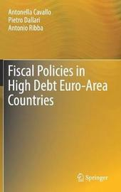 Fiscal Policies in High Debt Euro-Area Countries by Antonella Cavallo