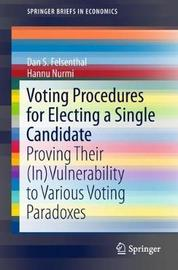 Voting Procedures for Electing a Single Candidate by Dan S Felsenthal
