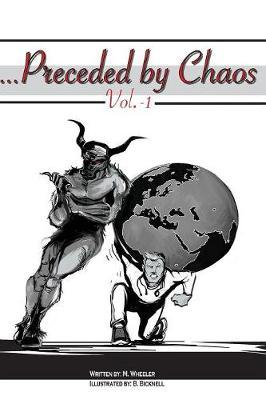 ...Preceded by Chaos by M Wheeler