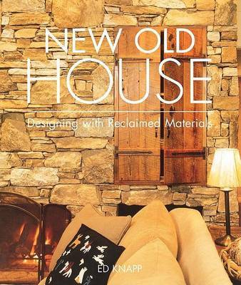New Old House by Ed Knapp