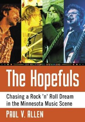 The Hopefuls by Paul V Allen