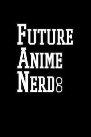 Future Anime Nerd by Green Cow Land image