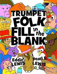 Trumpet Folk Fill in the Blank by Eddie Lewis image