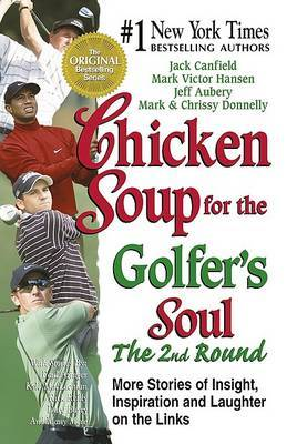 Chicken Soup for the Golfer's Soul: Vol 2 by Jack Canfield image