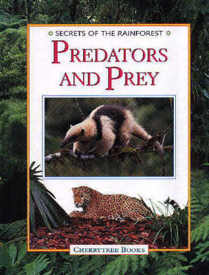 Predators and Prey by Michael Chinery