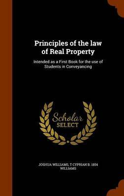 Principles of the Law of Real Property by Joshua Williams image
