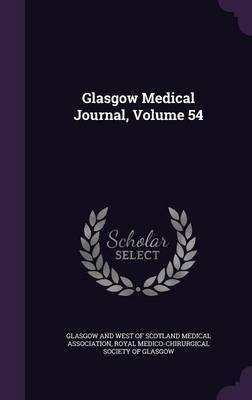 Glasgow Medical Journal, Volume 54 image