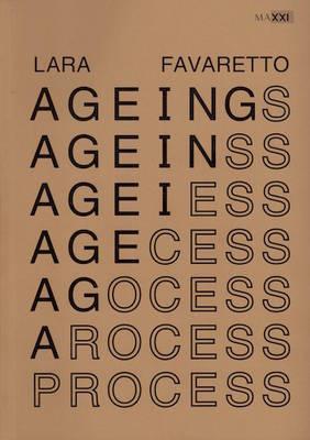 Lara Favaretto - Ageing Process by Anthony Huberman