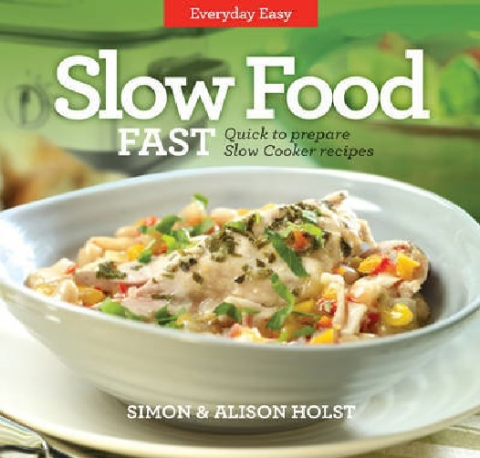 Slow Food Fast by Simon Holst image