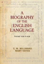 A Biography of the English Language by C.M. Millward image