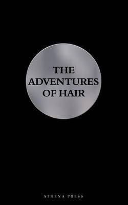 The Adventures of Hair by Clemens Schlettwein image