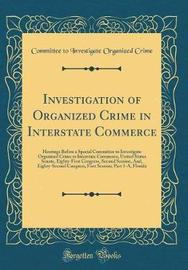 Investigation of Organized Crime in Interstate Commerce by Committee to Investigate Organize Crime image