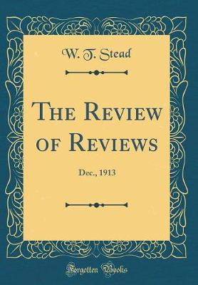 The Review of Reviews by W.t.Stead