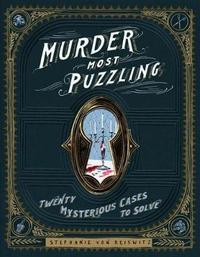 Murder Most Puzzling by Stephanie von Reiswitz