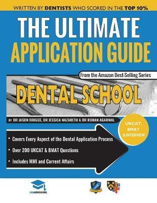 The Ultimate Dental School Application Guide by Jessica Nazareth image