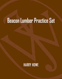 Beacon Lumber Practice Set by Paul D. Kimmel