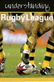 Understanding Rugby League by Julia Hickey image