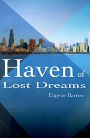 Haven of Lost Dreams by Eugene Barron
