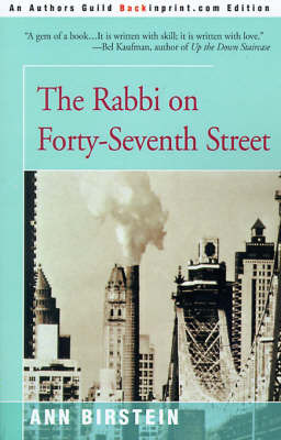 The Rabbi on Forty-Seventh Street: The Story of Her Father by Ann Birstein image