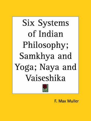 Six Systems of Indian Philosophy; Samkhya by F.Max Muller