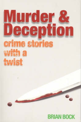 Murder and Deception by Brian Bock