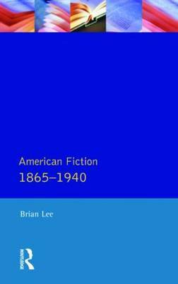 American Fiction 1865 - 1940 by Brian Lee image