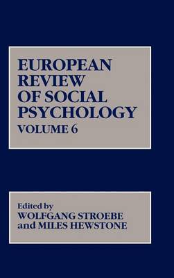 European Review of Social Psychology: v. 6 by Wolfgang Stroebe