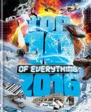Top 10 of Everything: 2016 by Paul Terry