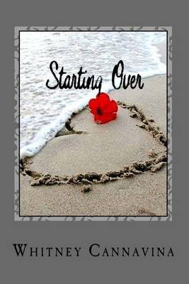 Starting Over by Whitney Cannavina