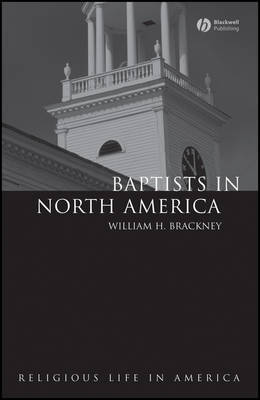 Baptists in North America by William H Brackney