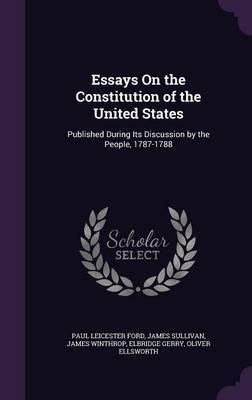 Essays on the Constitution of the United States by Paul Leicester Ford image