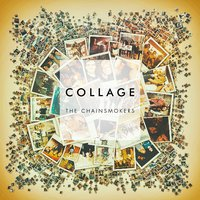 Collage EP by The Chainsmokers image