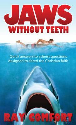Jaws Without Teeth by Ray Comfort