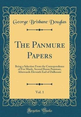 The Panmure Papers, Vol. 1 by George Brisbane Douglas image