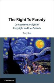 The Right To Parody by Amy Lai