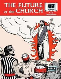 The Future of the Church by R Iona Lyster