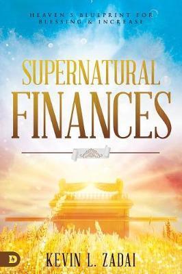 Supernatural Finances by Kevin Zadai