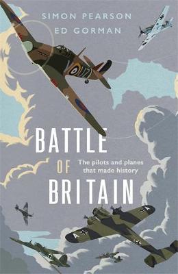 Battle of Britain by Simon Pearson