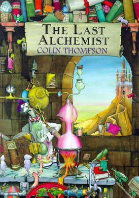The Last Alchemist by Colin Thompson image