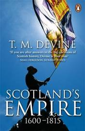 Scotland's Empire 1600-1815 by Tom M Devine image