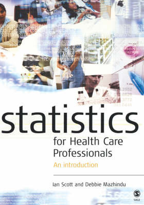 Statistics for Health Care Professionals: An Introduction by Kathie Moore image
