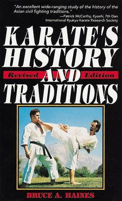 Karate's History and Traditions by Bruce A. Haines image